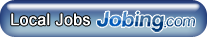 Local Jobs Powered by Jobing.com